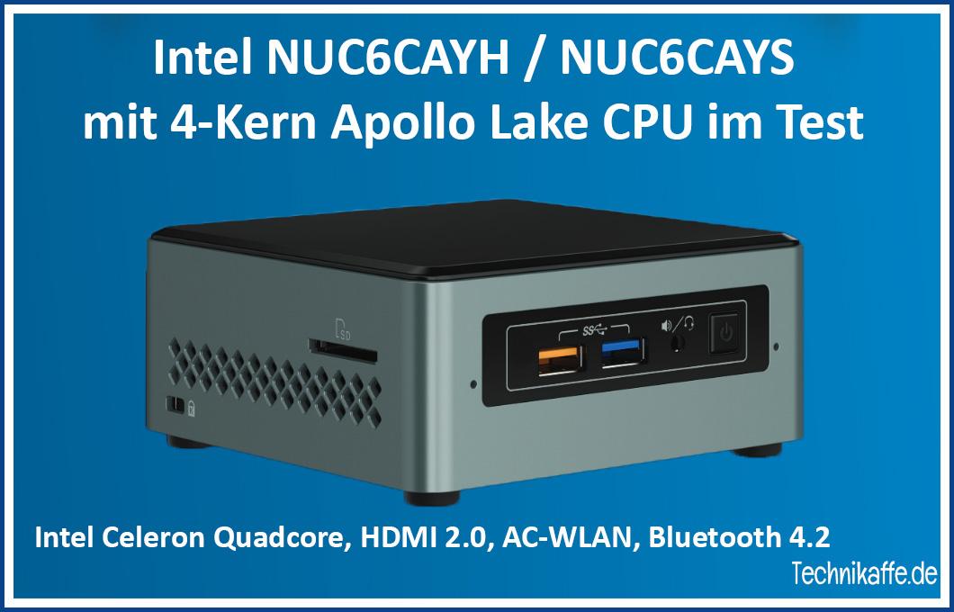 Test der Intel NUC6CAYH / NUC6CAYS unter Windows 10 und LibreELEC