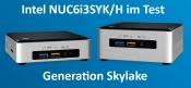 Intel NUC6i3SYK/H im Test